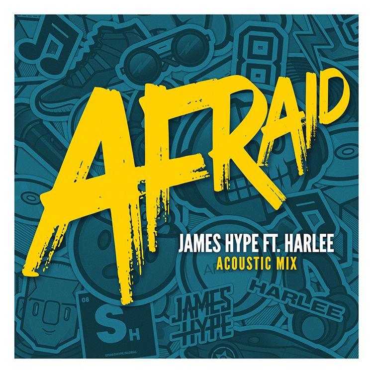 James Hype - Afraid - Acoustic