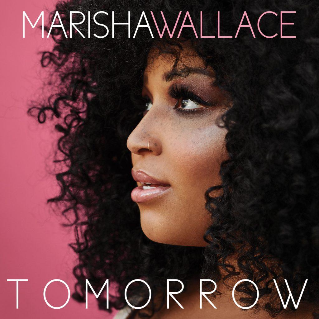 TOMORROW by Marisha Wallace