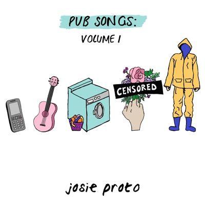 PUB SONGS: Volume 1 by Josie Proto