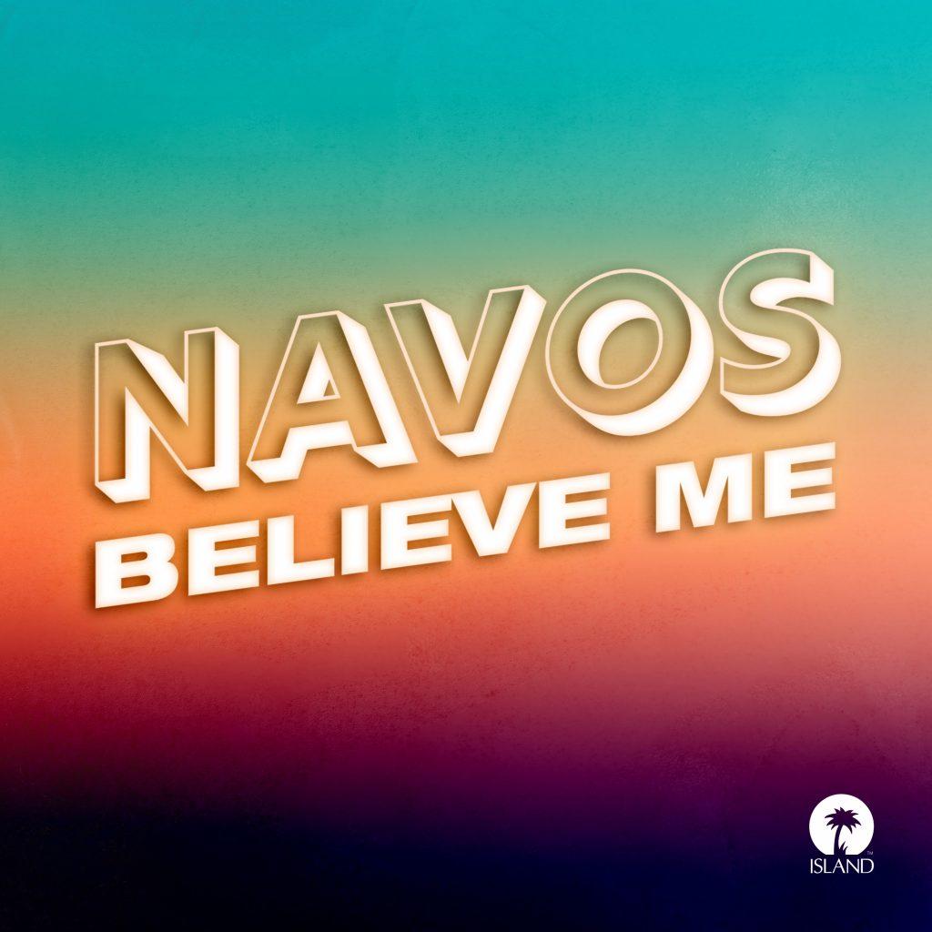 Navos - Believe Me