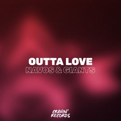 Navos - Outta Love